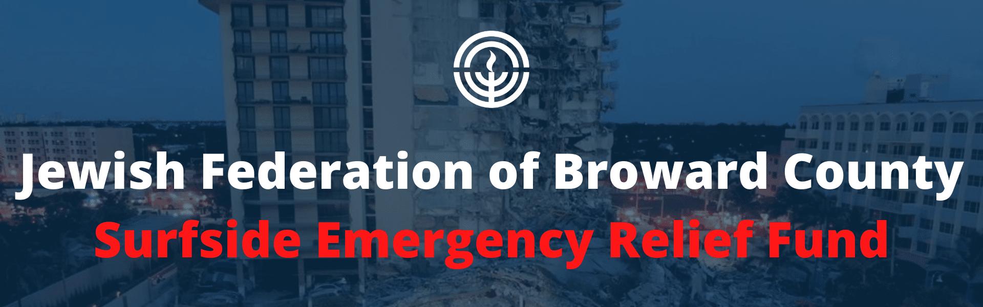 Jewish Federation Of Broward County Surfside Emergency Relief Fund