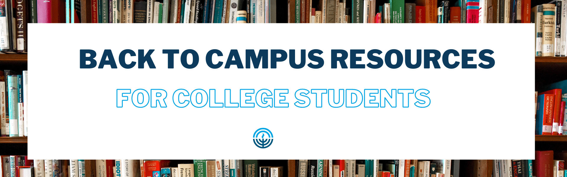 Back To Campus Resources For College Students!